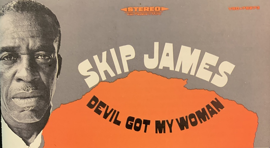 Skip James 'Had the Blues for the Human Race'